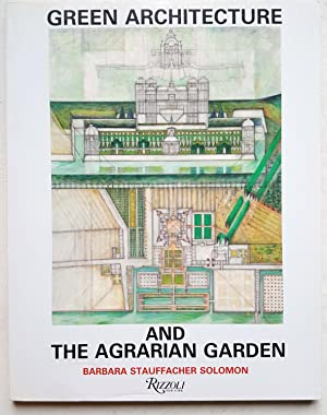 Green Architecture and The Agrarian Garden