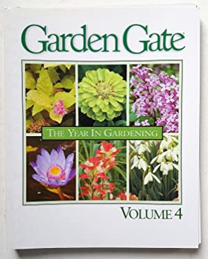 Garden Gate: The Year in Gardening (The Year In Gardening Issues 19-24, Volume 4)