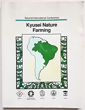 Second International Conference on Kyusei Nature Farming
