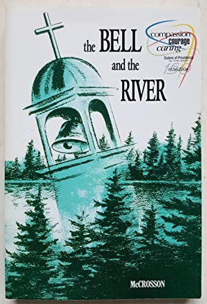 The Bell and the River