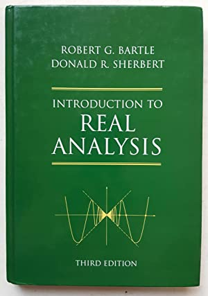 Introduction to Real Analysis (Third Edition): Robert G. Bartle;