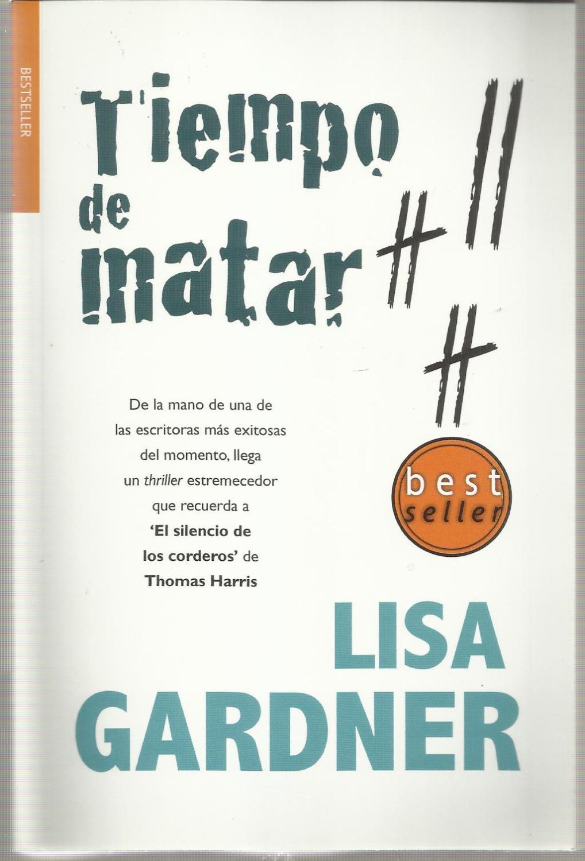 Tiempo de matar - Lisa Gardner