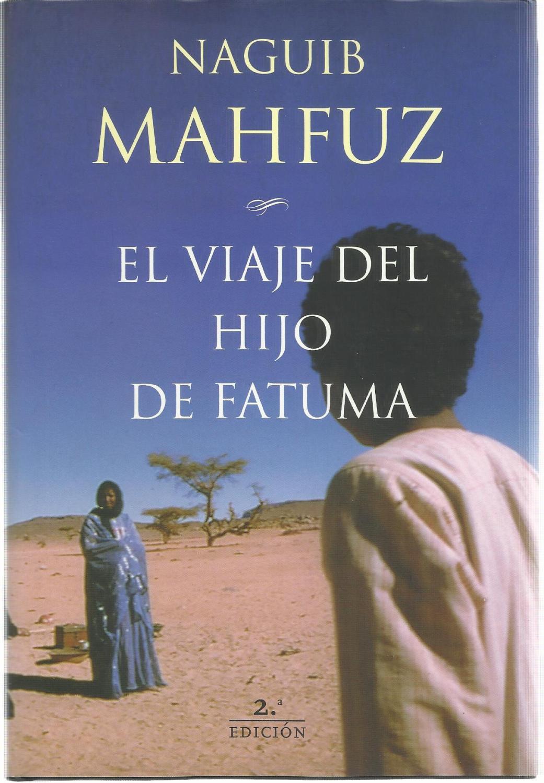 El viaje del hijo de Fatuma - Naguib Mahfuz