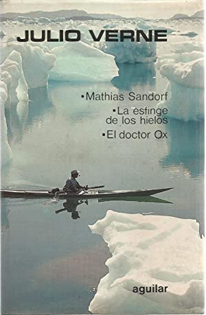 Novelas escogidas - tomo IX. Mathias Sandorf,: Julio Verne