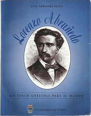 Lorenzo Abruñedo, un tenor ovetense para el: Luis Arrones Peón