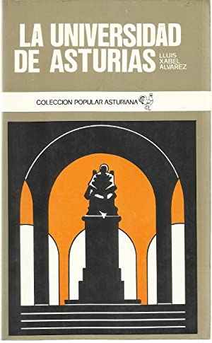 La Universidad de Asturias (Coleccion popular asturiana ; 45)
