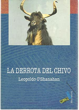 La derrota del chivo: Leopoldo O'Shanahan