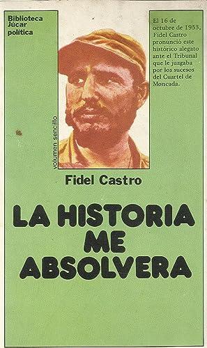 La historia me absolvera¿ (Biblioteca Ju¿car ;: Fidel Castro