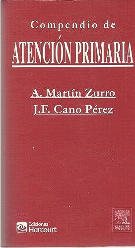 Compendio De Atencion Primaria: A. Martin Zurro