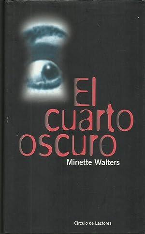 El Cuarto Oscuro de Minette Walters: Círculo de Lectores., Barcelona ...