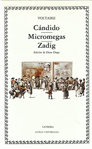 Candido - Micromegas - Zadig: 31 (Letras Universales / Universal Writings)