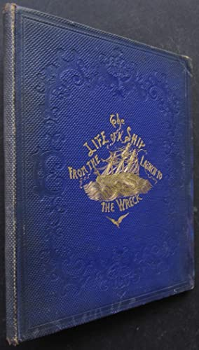 The Life of a Ship from the: Ballantyne, Robert Michael