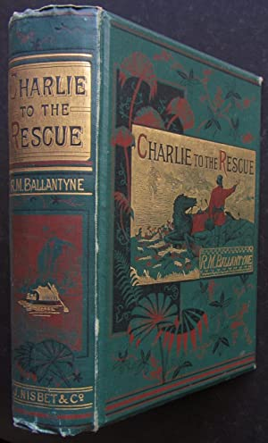 Charlie to the Rescue: Ballantyne, Robert Michael