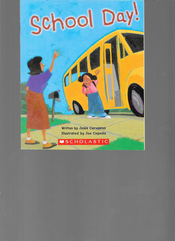 School Day! (Scholastic ReadingLine) by Jesus Cervantes ...