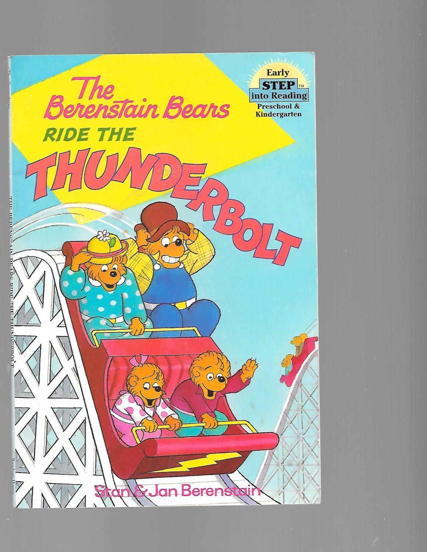 The Berenstain Bears Ride the Thunderbolt (Step-Into-Reading, Step 1) - Berenstain, Stan; Berenstain, Jan