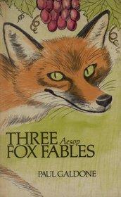 Three Aesop Fox Fables: Galdone, Paul