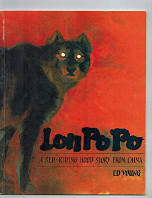 Lon Po Po: A Red-Riding Hood Story: Ed Young