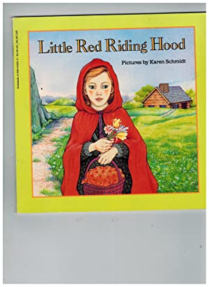 Little Red Riding Hood: Grimm, Jacob; Schmidt,