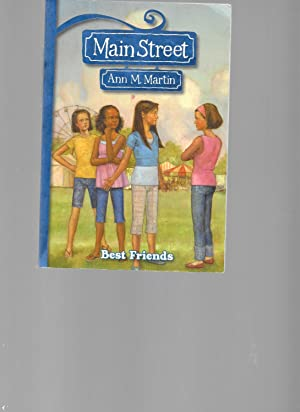 Best Friends (Main Street, Book 4): Martin, Ann M.