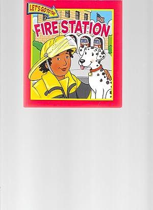 Fire Station (Let's Go to the): Lisa Harkrader