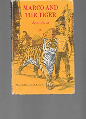 Marco and the Tiger: John T. Foster