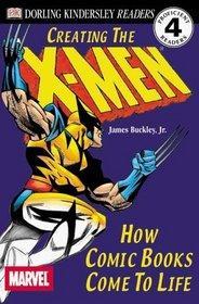 DK Readers: Creating the X-Men, How Comic: Buckley Jr., James