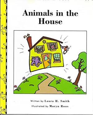 Animals in the House: Laura H. Smith