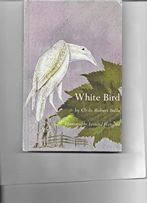 White Bird: Clyde Robert Bulla