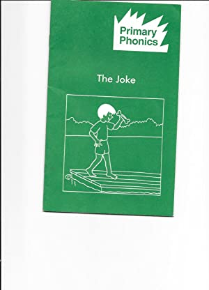 The Joke: Primary Phonics (Storybook 2-3) (workbooks: Barbara W. Makar