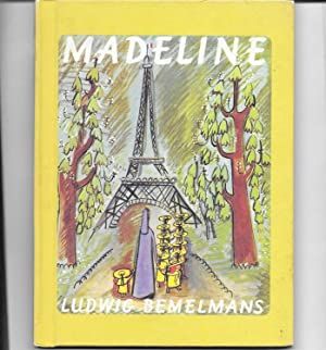 Madeline: Ludwig. Bemelmans