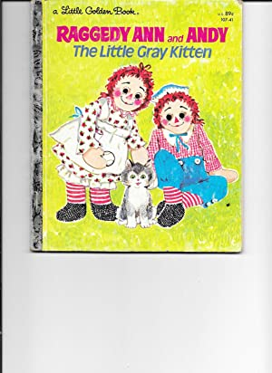 Raggedy Ann and Andy; The Little Gray: Polly Curren