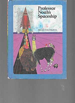 Professor Noah's Spaceship: Wildsmith, Brian