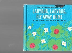 Ladybug, Ladybug, Fly Away Home (Let's Read: Judy Hawes (Author)