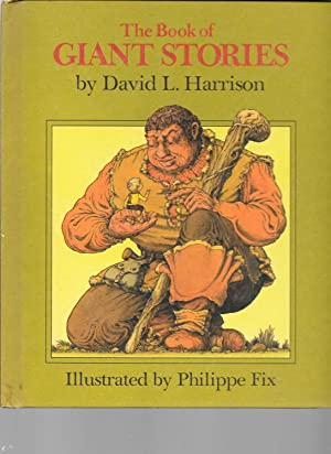 The Book of Giant Stories: David L. Harrison