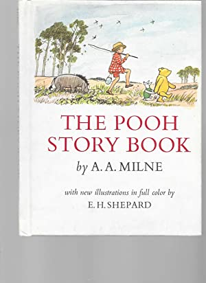 The Pooh Story Book: A.A. Milne