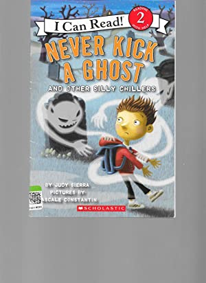 Never Kick a Ghost and Other Silly Chillers (I Can Read! 2): Judy Sierra