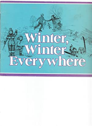 Winter, Winter Everywhere: Cole, Joan Wade