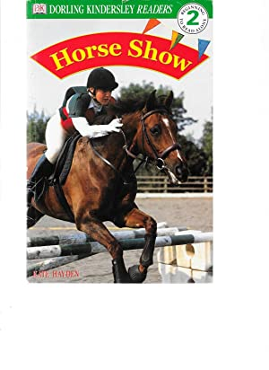DK Readers: Horse Show (Level 2: Beginning to Read Alone): DK Publishing