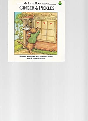 My Little Book About Ginger & Pickles: Potter, Beatrix; Illustrations,
