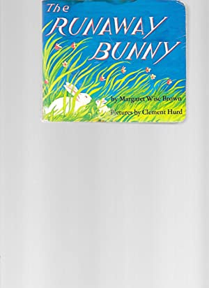 The Runaway Bunny: Brown, Margaret Wise