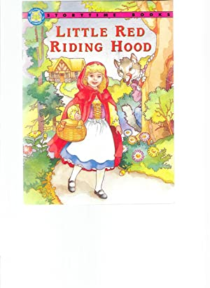 Little Red Riding Hood (Storytime Classics): Bender, Rebecca