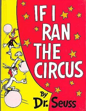 If I Ran the Circus (Classic Seuss): Seuss, Dr.