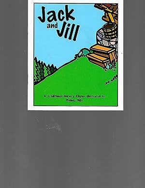 Jack and Jill: A Traditional Nursery Rhyme: NA