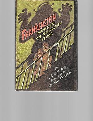 Frankenstein Moved in on the Fourth Floor: Levy, Elizabeth; Gerstein,