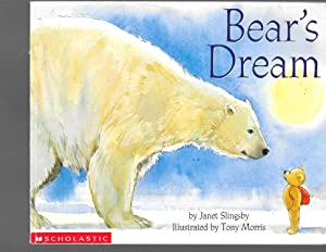 Bear's Dream: Slingsby, Janet
