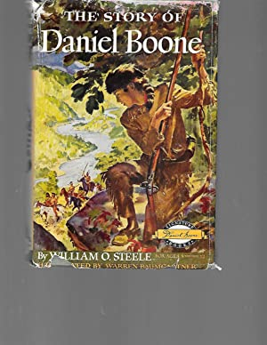 The Story of Daniel Boone: William O Steele