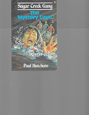 The Mystery Cave (Sugar Creek Gang Series # 6): Hutchens, Paul