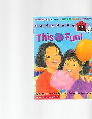 This is fun! (Scholastic phonics readers): Leber, Nancy