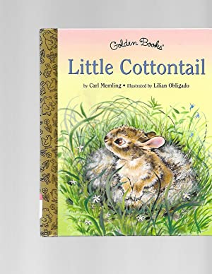 Little Cottontail (Little Golden Storybook): Carl Memling