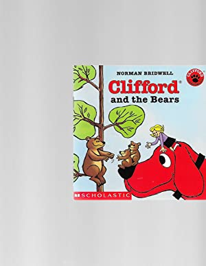 Clifford and the Bears: BRIDWELL, Norman